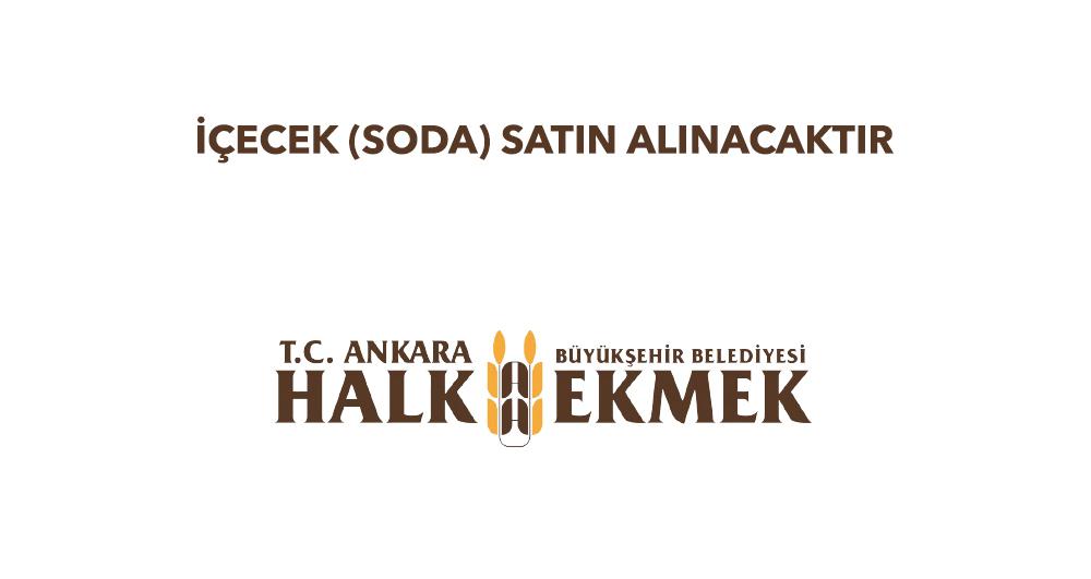 İÇECEK (SODA) SATIN ALINACAKTIR