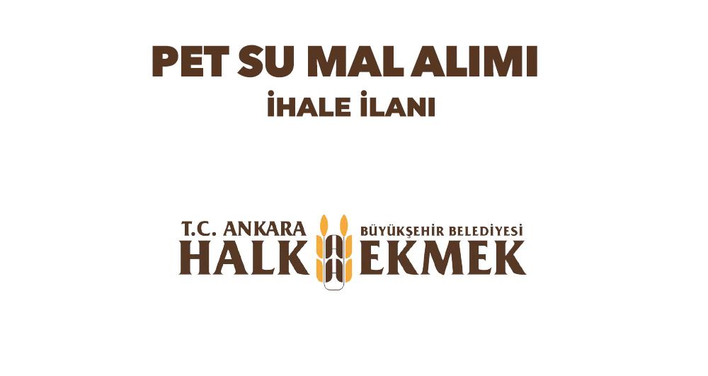 PET SU MAL ALIMI  İHALE İLANI